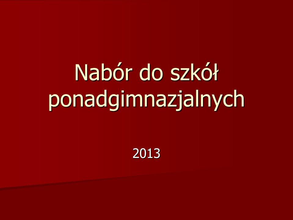 Nabór do szkół ponadgimnazjalnych 2013