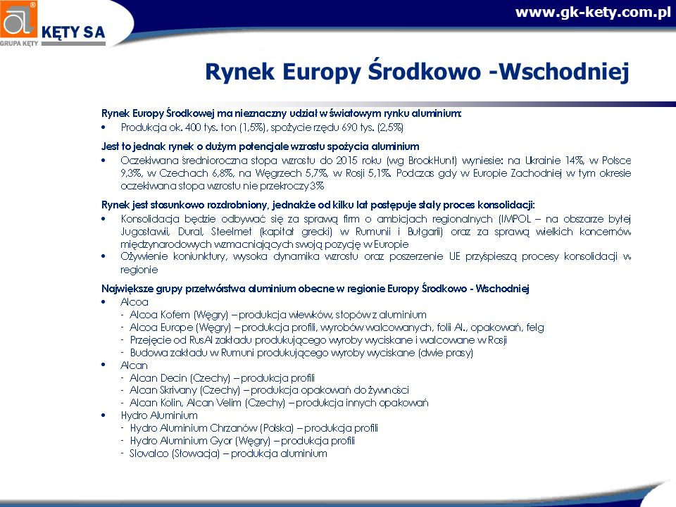 www.gk-kety.com.pl Nakłady inwestycyjne w 2005 roku Inwestycje 2000 – 2005 SWW – 76 mln zł Spółka na Ukrainie – ok..