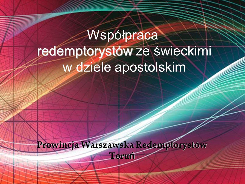 Free Powerpoint Templates redemptorystów Współpraca redemptorystów ze świeckimi w dziele apostolskim Prowincja Warszawska Redemptorystów Toru ń