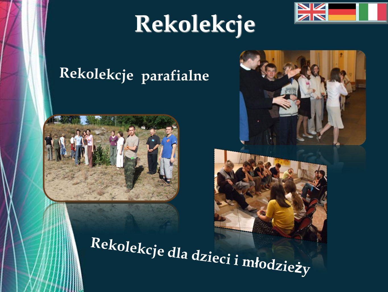 Free Powerpoint TemplatesRekolekcje Rekolekcje Rekolekcje dla dzieci i m ł odzie ż y parafialne