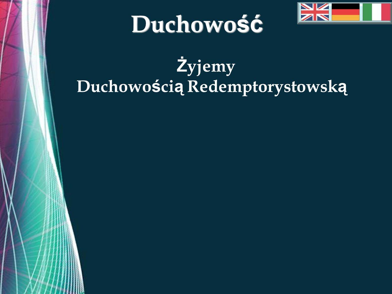Free Powerpoint Templates Duchowo ść Ż yjemy Duchowo ś ci ą Redemptorystowsk ą