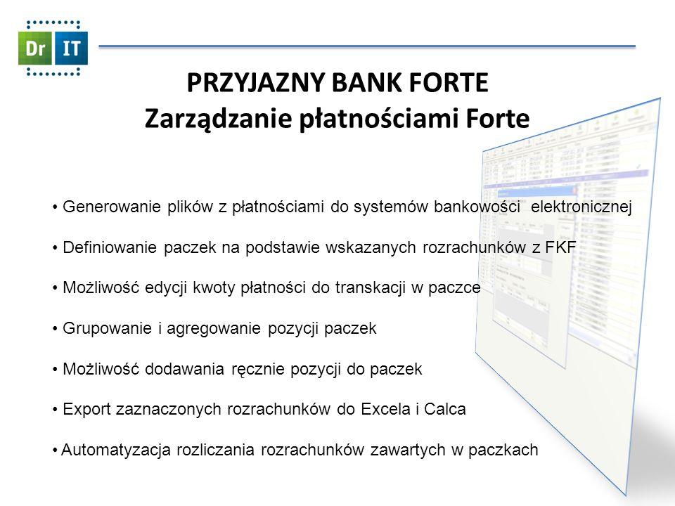 Generowanie plików z płatnościami do systemów bankowości elektronicznej Definiowanie paczek na podstawie wskazanych rozrachunków z FKF Możliwość edycj