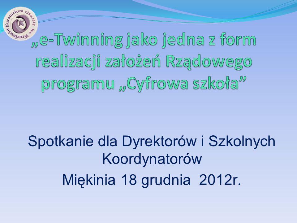 Spotkanie dla Dyrektorów i Szkolnych Koordynatorów Miękinia 18 grudnia 2012r.
