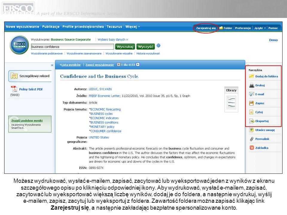 Możesz wydrukować, wysłać e-mailem, zapisać, zacytować lub wyeksportować jeden z wyników z ekranu szczegółowego opisu po kliknięciu odpowiedniej ikony.
