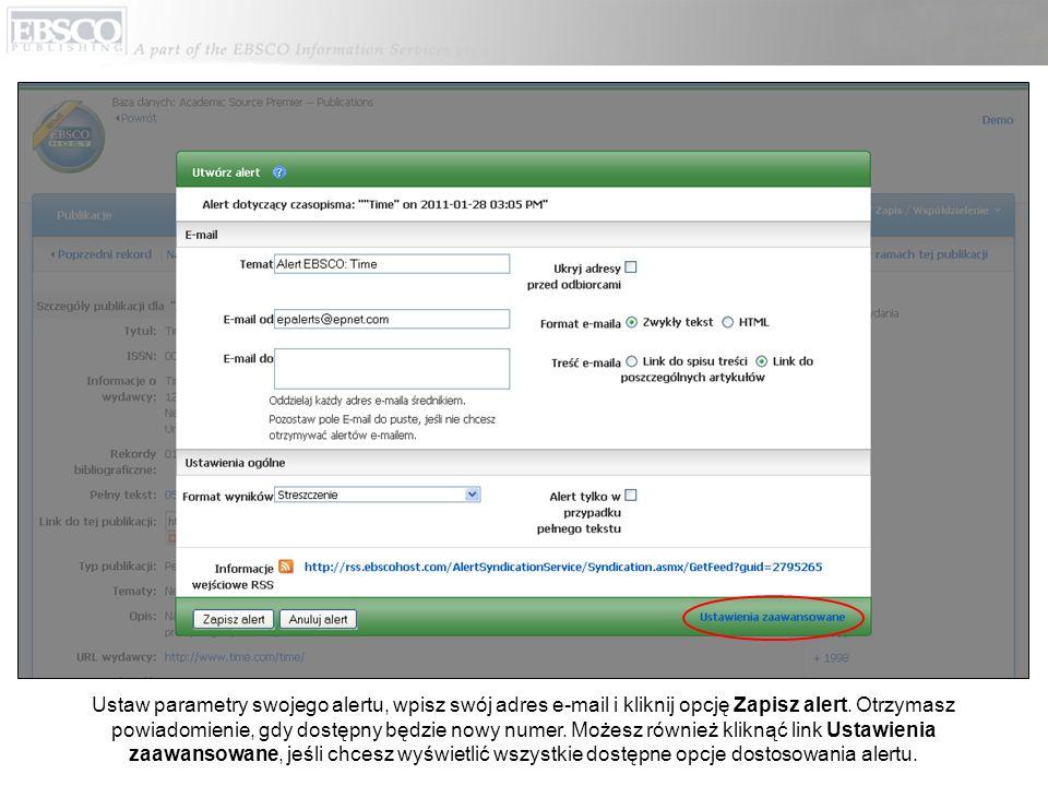 Ustaw parametry swojego alertu, wpisz swój adres e-mail i kliknij opcję Zapisz alert.