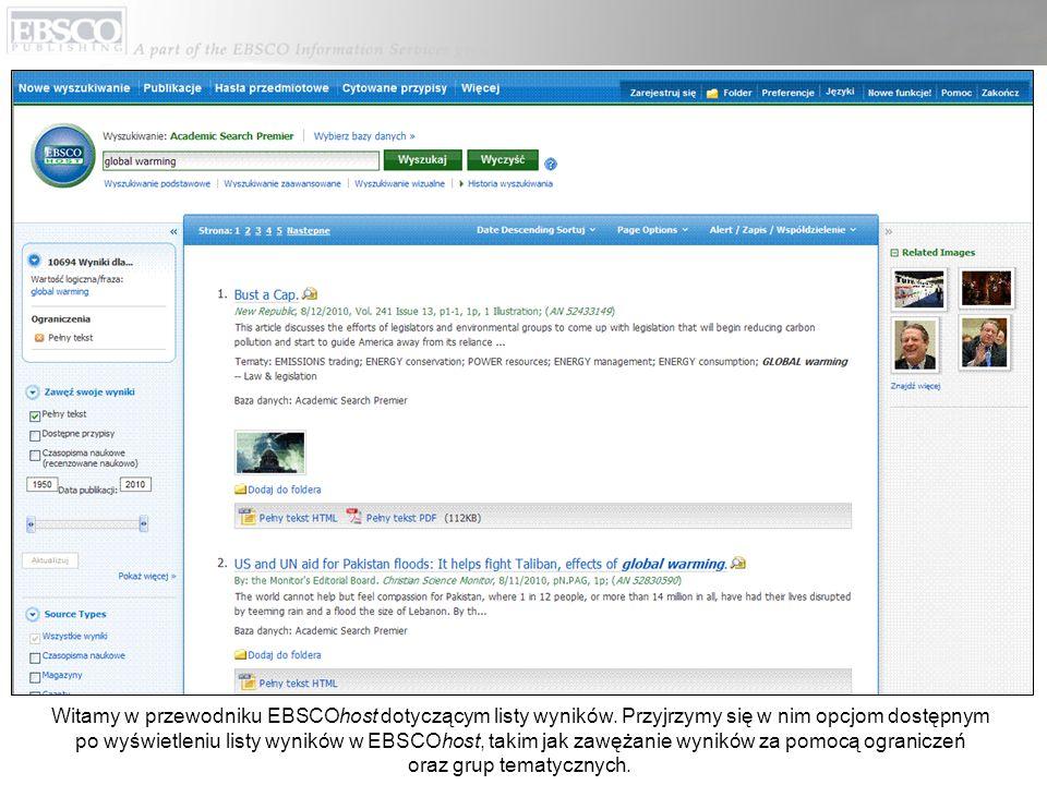 Witamy w przewodniku EBSCOhost dotyczącym listy wyników. Przyjrzymy się w nim opcjom dostępnym po wyświetleniu listy wyników w EBSCOhost, takim jak za