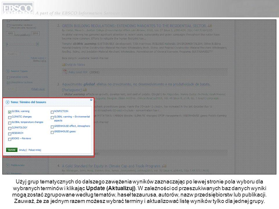 Użyj grup tematycznych do dalszego zawężenia wyników zaznaczając po lewej stronie pola wyboru dla wybranych terminów i klikając Update (Aktualizuj). W