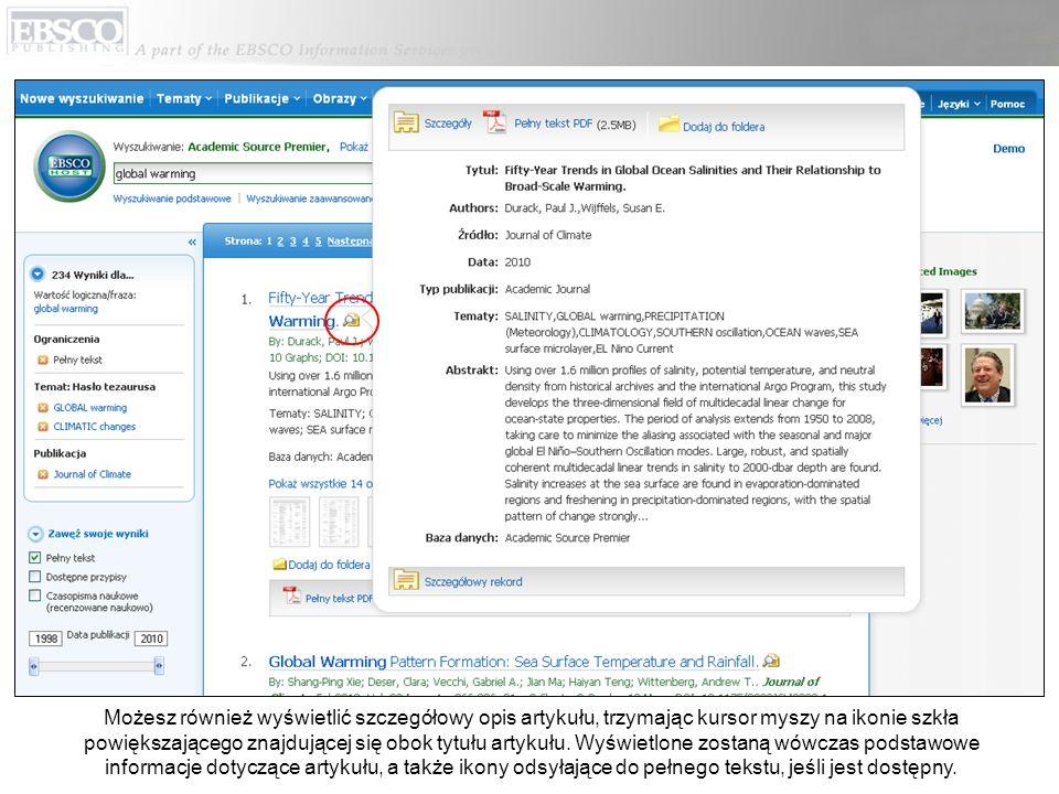 Możesz również wyświetlić szczegółowy opis artykułu, trzymając kursor myszy na ikonie szkła powiększającego znajdującej się obok tytułu artykułu. Wyśw