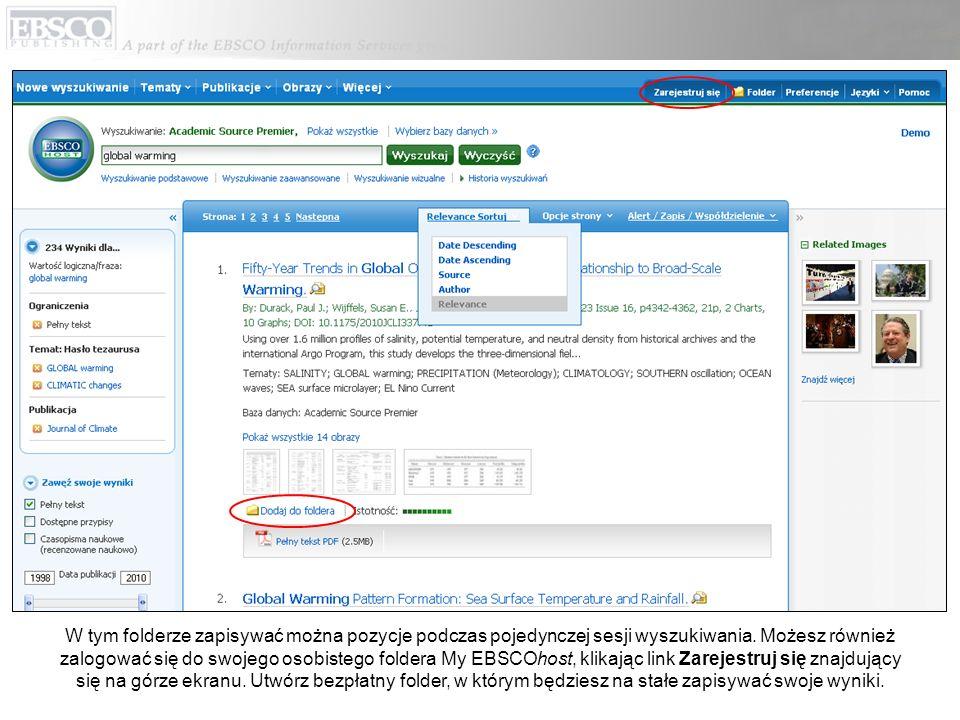 W tym folderze zapisywać można pozycje podczas pojedynczej sesji wyszukiwania. Możesz również zalogować się do swojego osobistego foldera My EBSCOhost