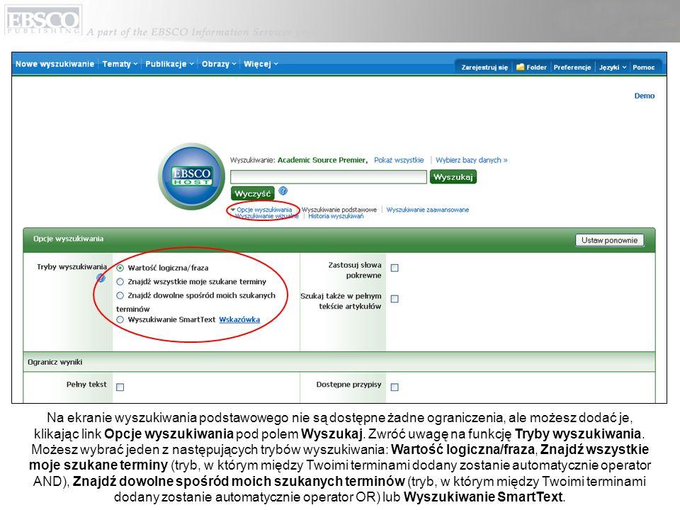Na ekranie wyszukiwania podstawowego nie są dostępne żadne ograniczenia, ale możesz dodać je, klikając link Opcje wyszukiwania pod polem Wyszukaj. Zwr