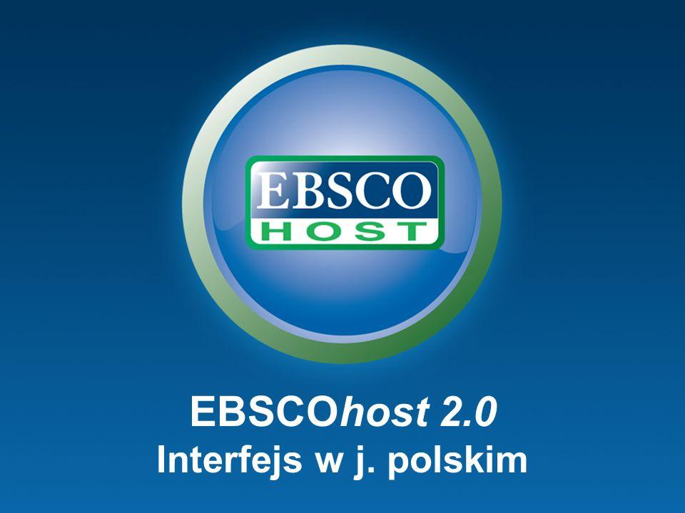 EBSCOhost 2.0 Interfejs w j. polskim
