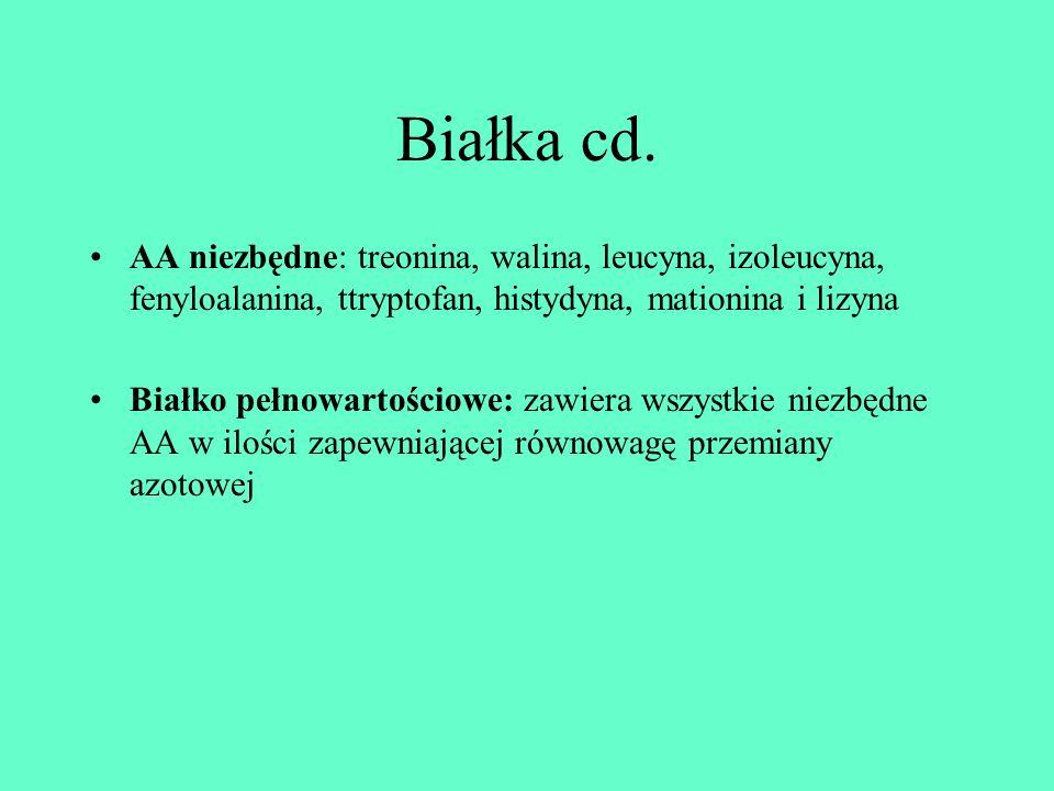 Białka cd. AA niezbędne: treonina, walina, leucyna, izoleucyna, fenyloalanina, ttryptofan, histydyna, mationina i lizyna Białko pełnowartościowe: zawi