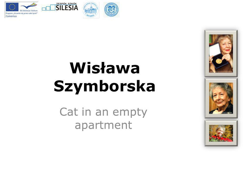Wisława Szymborska Cat in an empty apartment