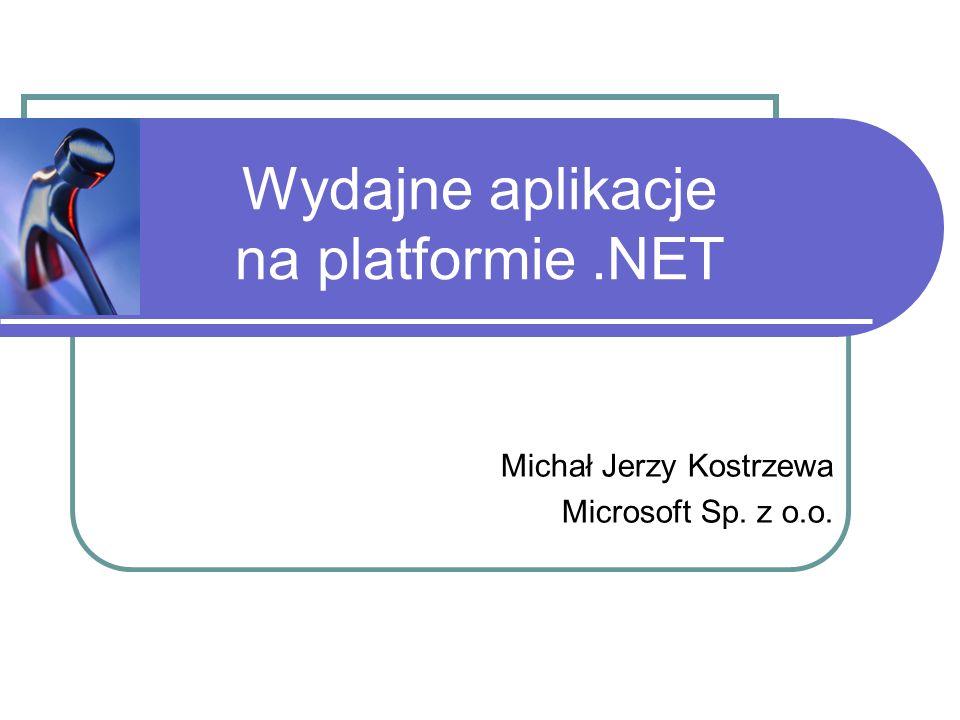 Narzędzia : PerfMon, inne Miara wykorzystania zasobów Środowiska testowe / produkcyjne Czytelnie skategoryzowane Możemy tworzyć własne liczniki Allocation Profiler Na witrynie http://www.gotdotnet.com/http://www.gotdotnet.com/ Intel: VTune http://developer.intel.com/ NuMega: DevPartner Profiler http://www.compuware.com/products/numega/dps/profiler/ Rational Software: Quantify http://www.rational.com/