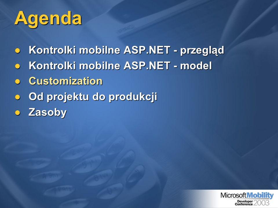 Agenda Kontrolki mobilne ASP.NET - przegląd Kontrolki mobilne ASP.NET - przegląd Kontrolki mobilne ASP.NET - model Kontrolki mobilne ASP.NET - model C