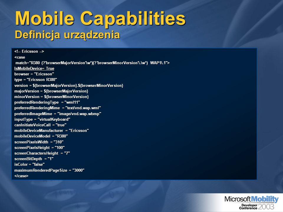 Mobile Capabilities Definicja urządzenia <case match=