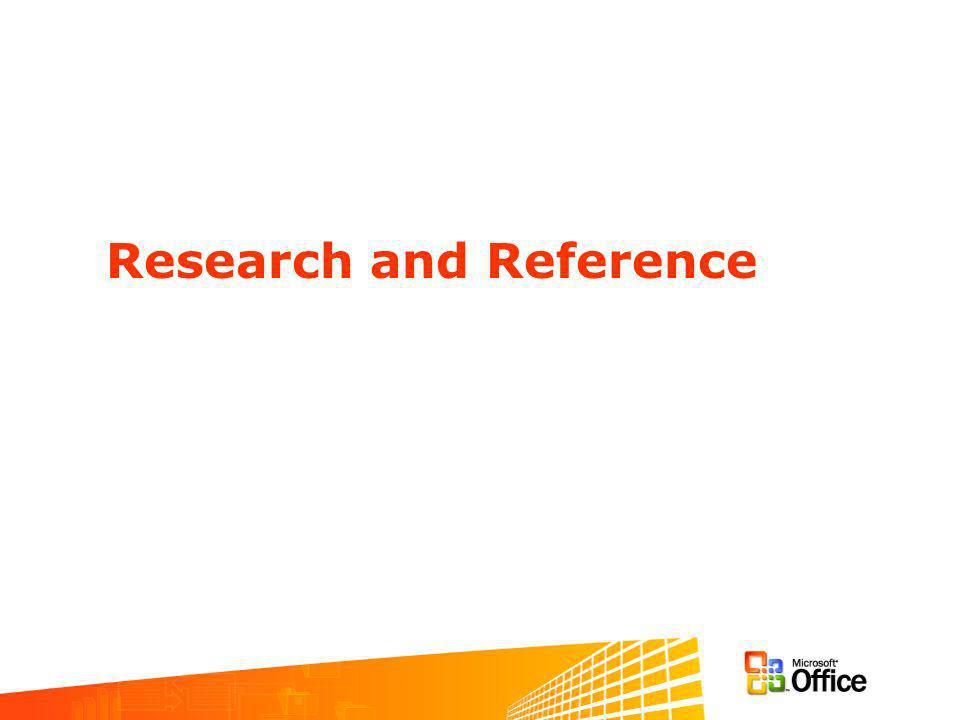 Okienko Research Okienko zadań służące do poszukiwania informacji Współpracuje z aplikacjami Office –Word, PowerPoint, Excel, Outlook, OneNote, Publisher, Visio, IE Silnie powiązane z aplikacją –Różnorodne skróty (menu, prawy przycisk myszy, Alt+myszka) –Automatyczne wyszukiwanie w Outlook i Word Dostarcza mechanizmów do przetwarzania informacji –Uruchamia zapytania, linki i filtry –Integracja z Tagami Inteligentnymi