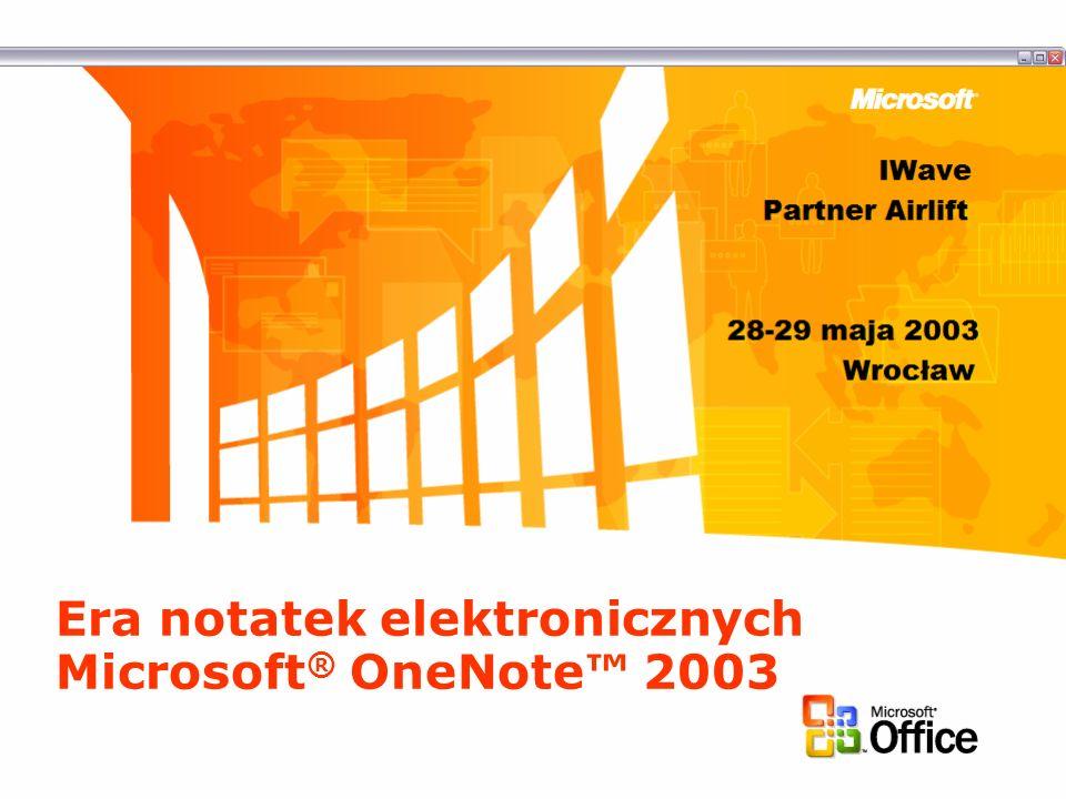 Era notatek elektronicznych Microsoft ® OneNote 2003