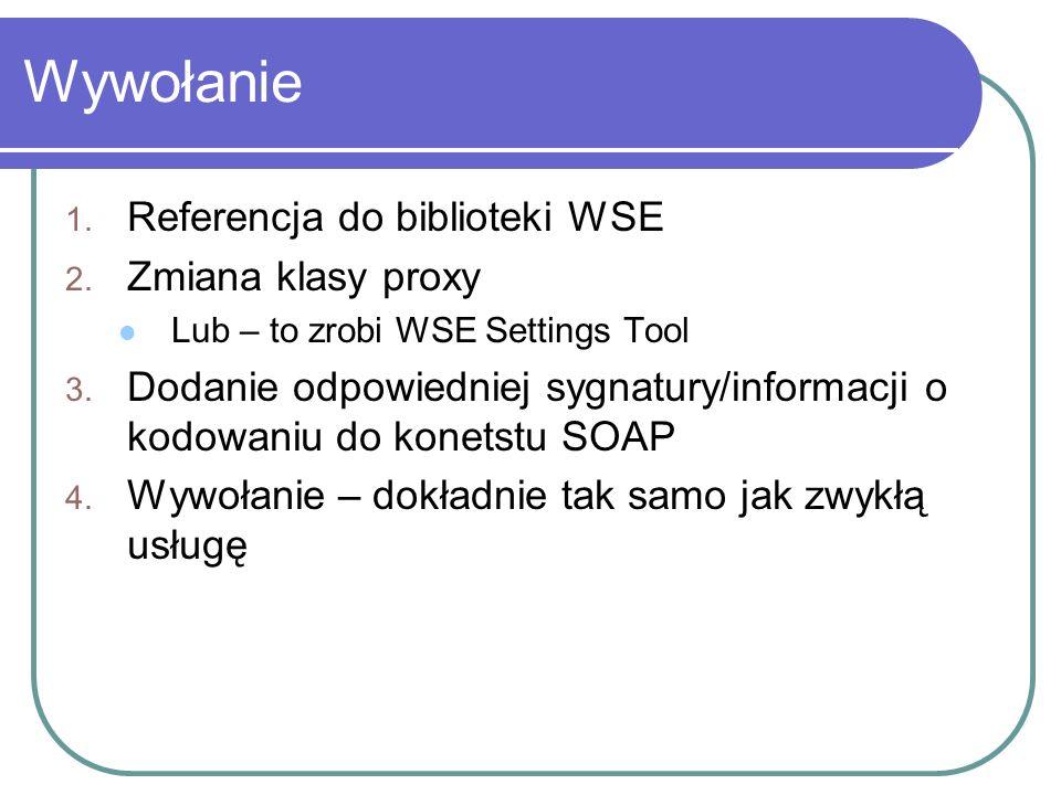 Wywołanie 1. Referencja do biblioteki WSE 2.