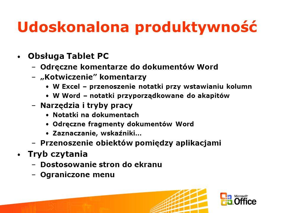 Udoskonalona produktywność Obsługa Tablet PC –Odręczne komentarze do dokumentów Word –Kotwiczenie komentarzy W Excel – przenoszenie notatki przy wstaw