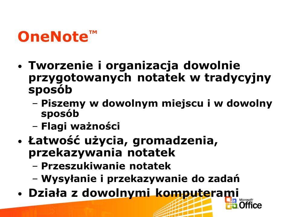 OneNote Tworzenie i organizacja dowolnie przygotowanych notatek w tradycyjny sposób –Piszemy w dowolnym miejscu i w dowolny sposób –Flagi ważności Łat