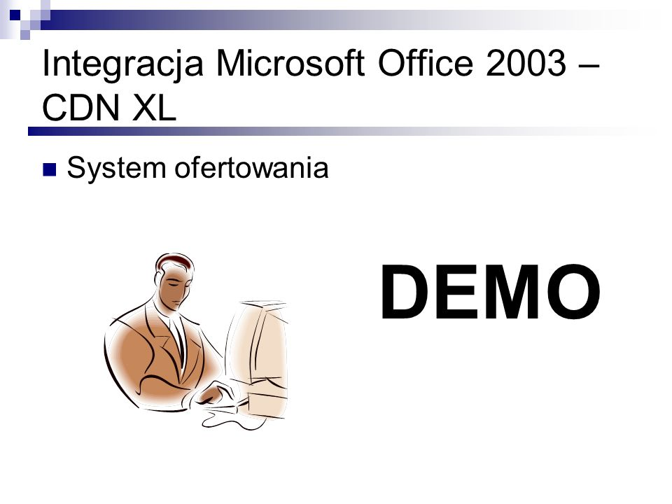 Integracja Microsoft Office 2003 – CDN XL System ofertowania DEMO