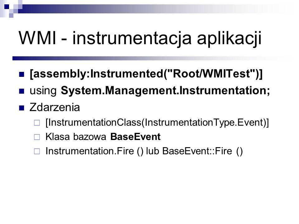 WMI - instrumentacja aplikacji [assembly:Instrumented(