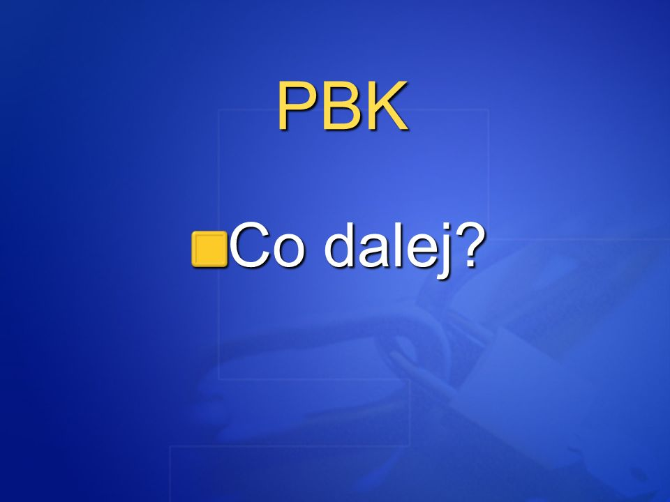 PBK Co dalej