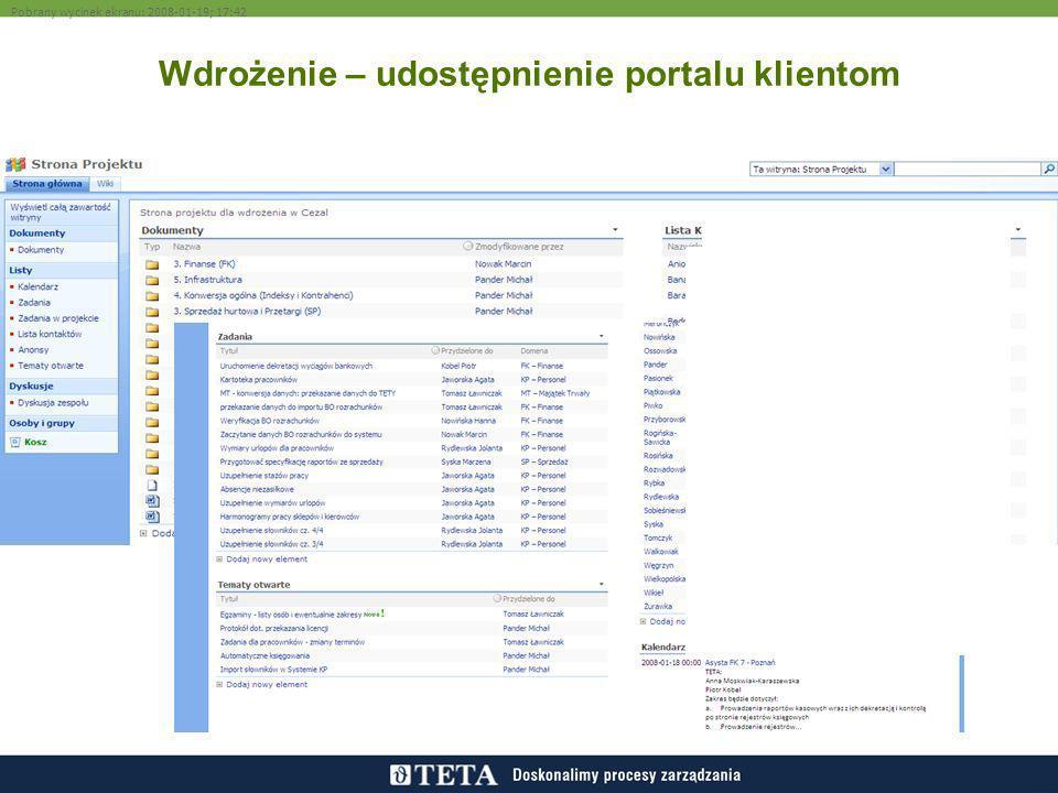 Wdrożenie – udostępnienie portalu klientom Pobrany wycinek ekranu: 2008-01-19; 17:42