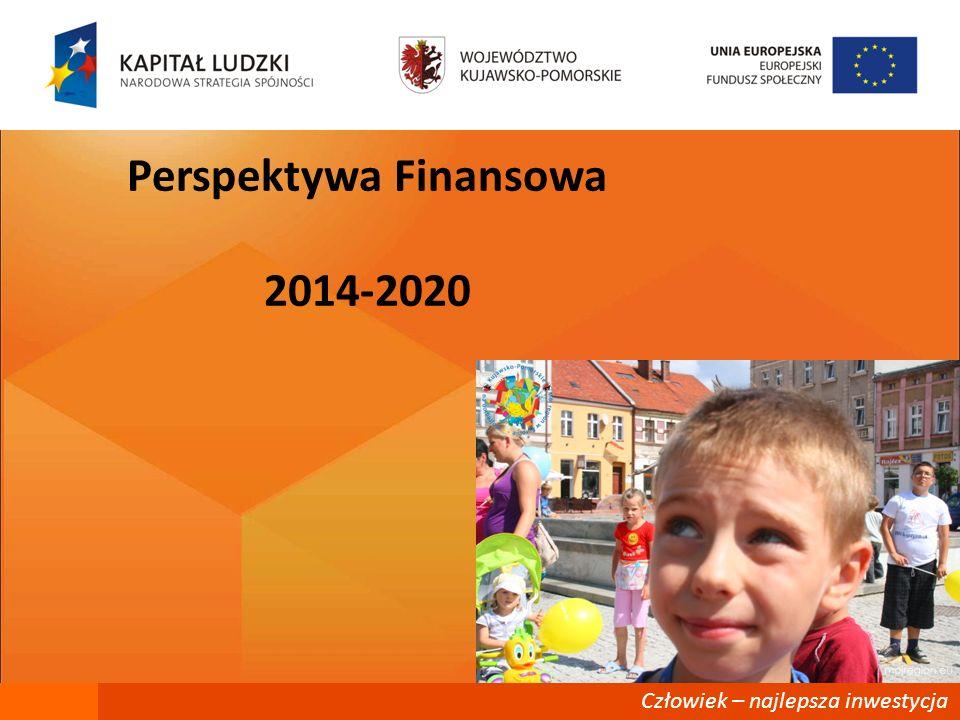Człowiek – najlepsza inwestycja Perspektywa Finansowa 2014-2020