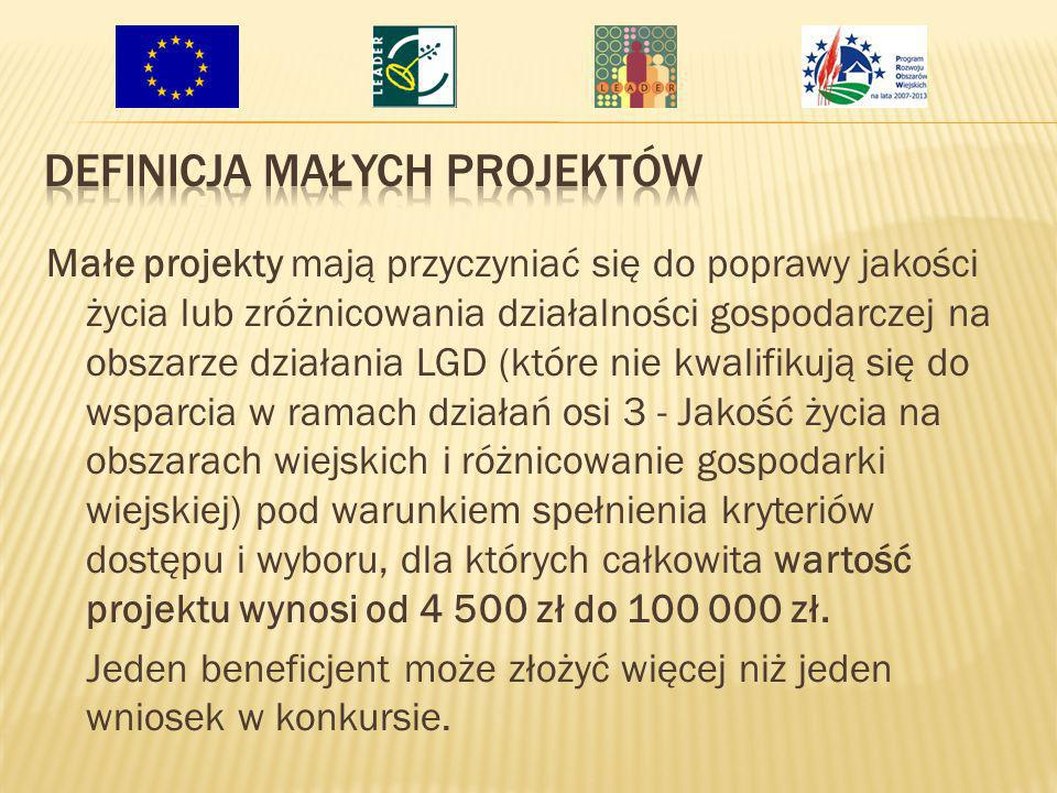 Małe projekty mają przyczyniać się do poprawy jakości życia lub zróżnicowania działalności gospodarczej na obszarze działania LGD (które nie kwalifiku