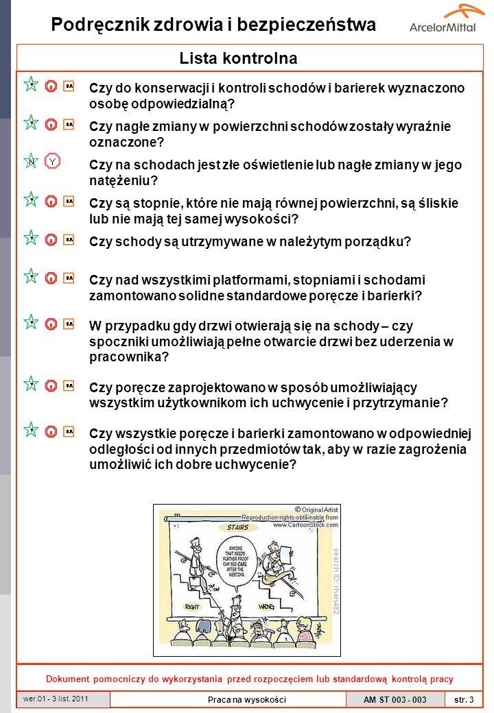 AM ST 003 - 003 Podręcznik zdrowia i bezpieczeństwa str. 3 wer.01 - 3 list. 2011 Praca na wysokości Lista kontrolna Dokument pomocniczy do wykorzystan