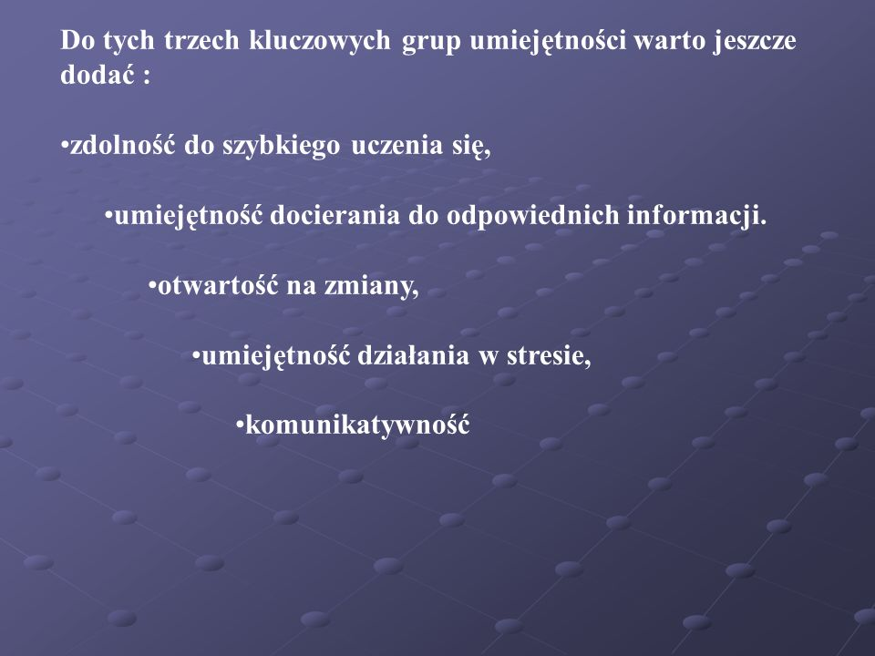 III.Związane z wiedzą uczniów: - poznanie świata zawodów (m.in.