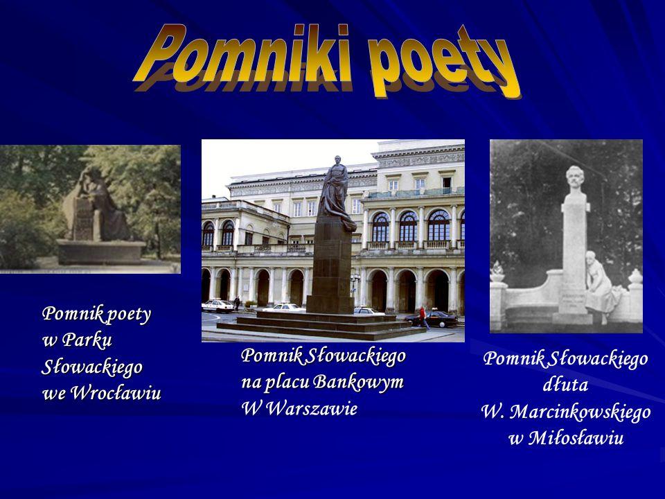 Pomnik Słowackiego dłuta W. Marcinkowskiego w Miłosławiu Pomnik poety w Parku Słowackiego weWrocławiu w Parku Słowackiego we Wrocławiu Pomnik Słowacki