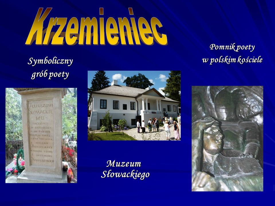 Symboliczny grób poety Muzeum Słowackiego Muzeum Słowackiego Pomnik poety w polskim kościele