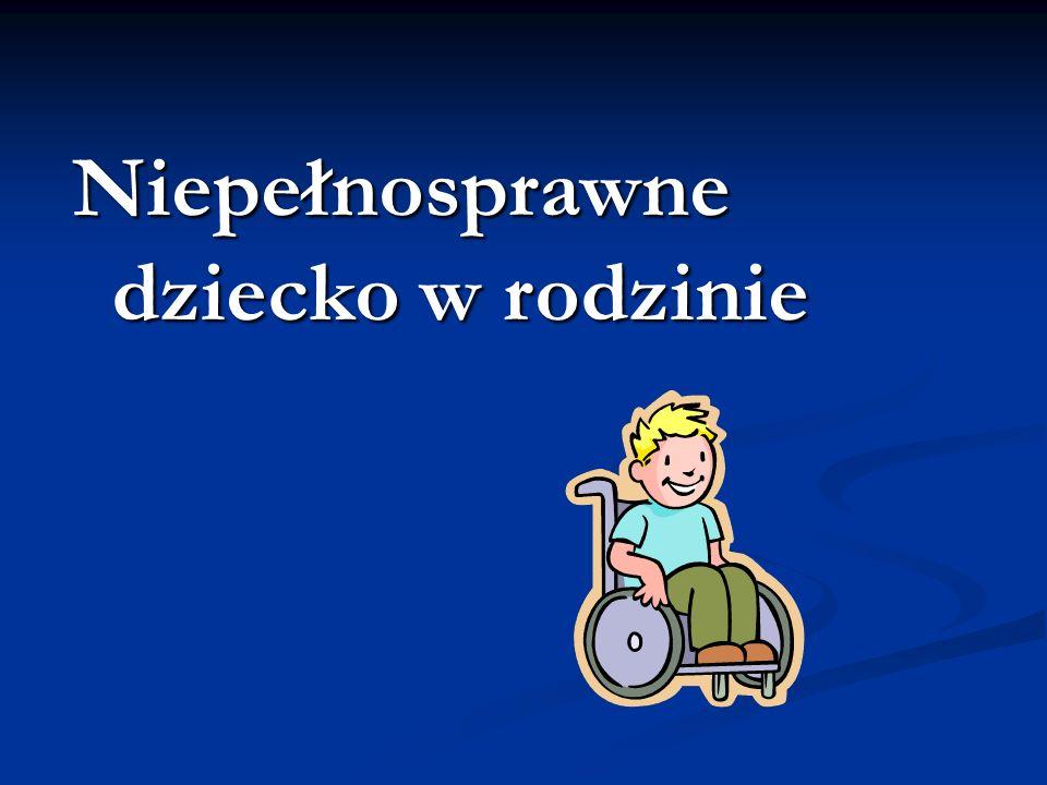 Niepełnosprawne dziecko w rodzinie