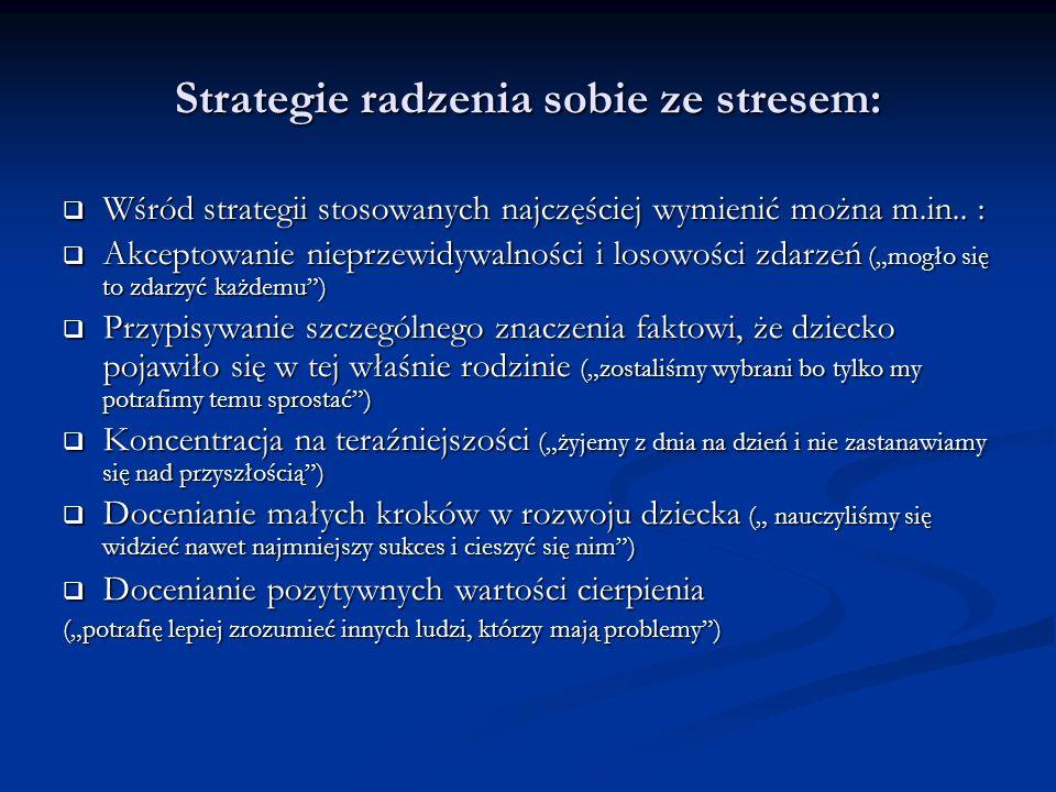 Strategie radzenia sobie ze stresem: Wśród strategii stosowanych najczęściej wymienić można m.in..