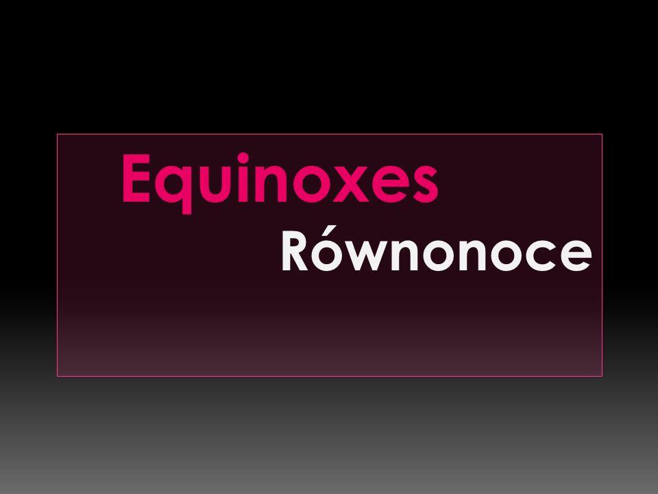 Equinoxes Równonoce