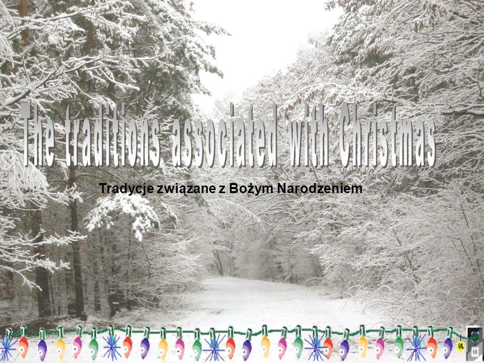 Tradycje związane z Bożym Narodzeniem