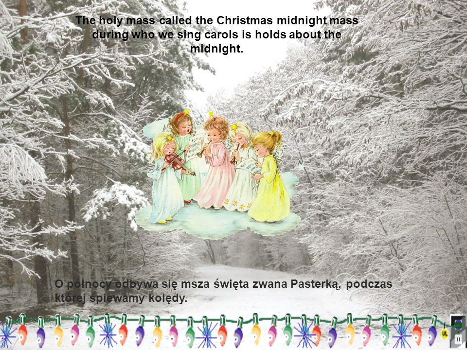 Second Day of Christmas or 25 December - Christmas is celebrated in the memory of the Nativity of God.