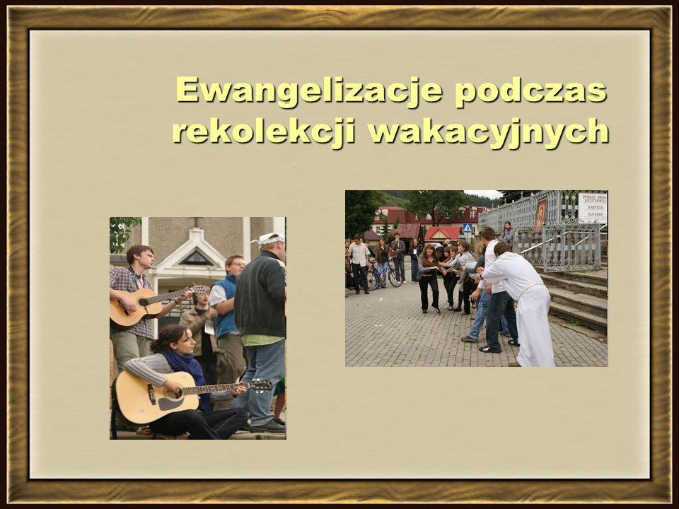 Ewangelizacje podczas rekolekcji wakacyjnych