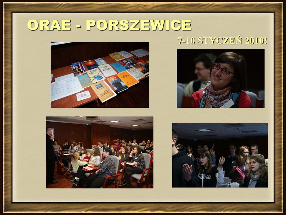 ORAE - PORSZEWICE 7-10 STYCZEŃ 2010!