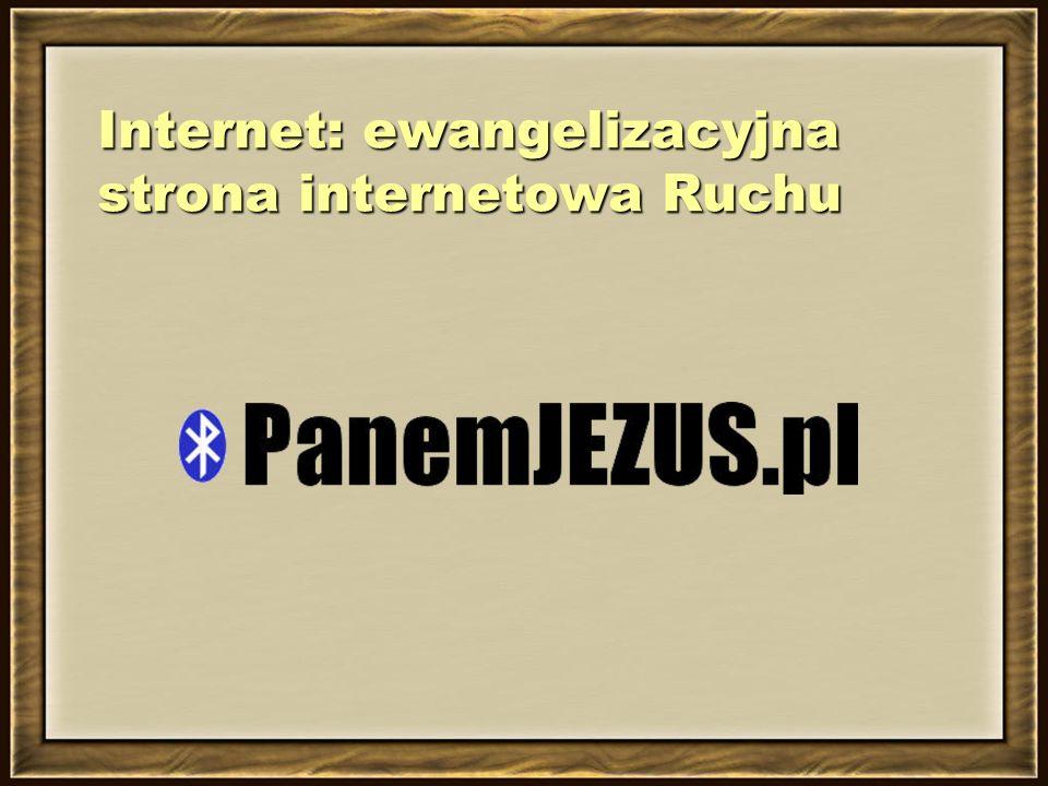 Internet:ewangelizacyjna strona internetowa Ruchu Internet: ewangelizacyjna strona internetowa Ruchu