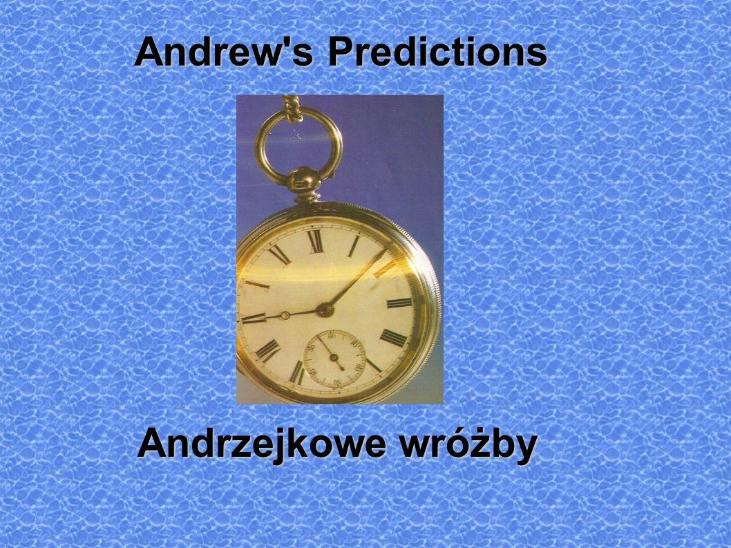 Andrew's Predictions Andrew's Predictions Andrzejkowe wróżby