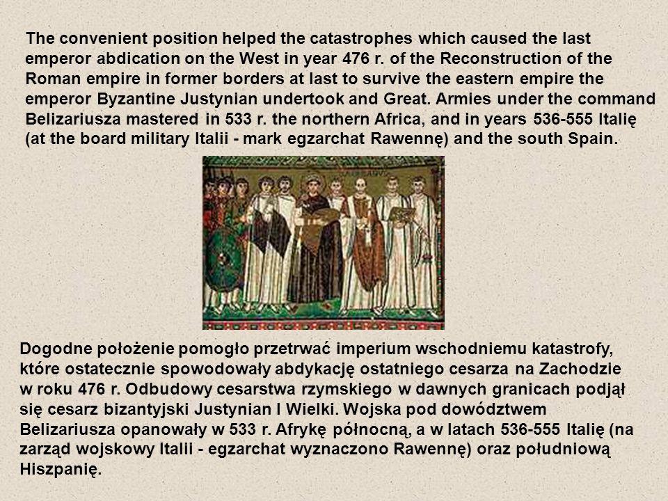 Zdobycze Justyniana okazały się nietrwałe - Imperium nie było w stanie bronić tak rozciągniętych granic.