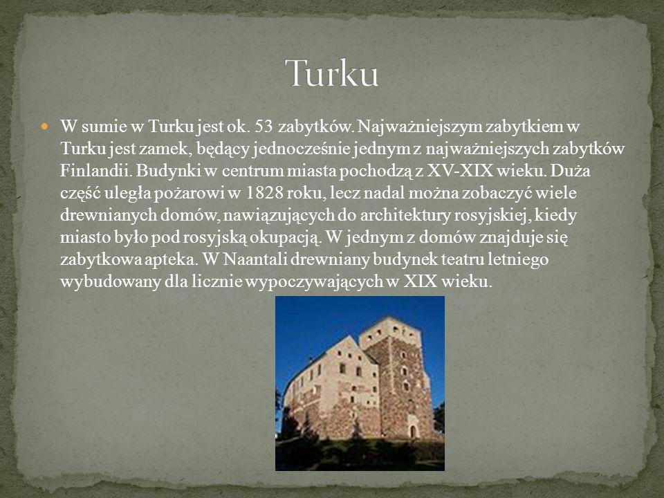 W sumie w Turku jest ok.53 zabytków.