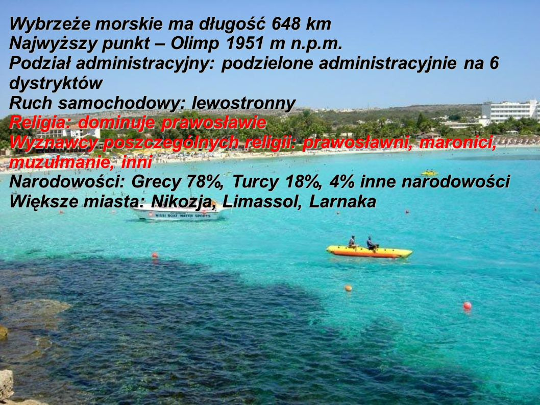Wybrzeże morskie ma długość 648 km Najwyższy punkt – Olimp 1951 m n.p.m.