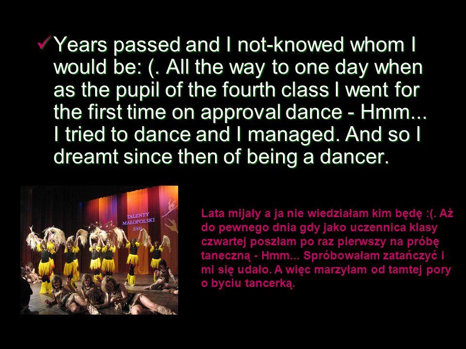 So far dancing .