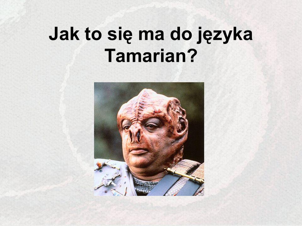 Jak to się ma do języka Tamarian?