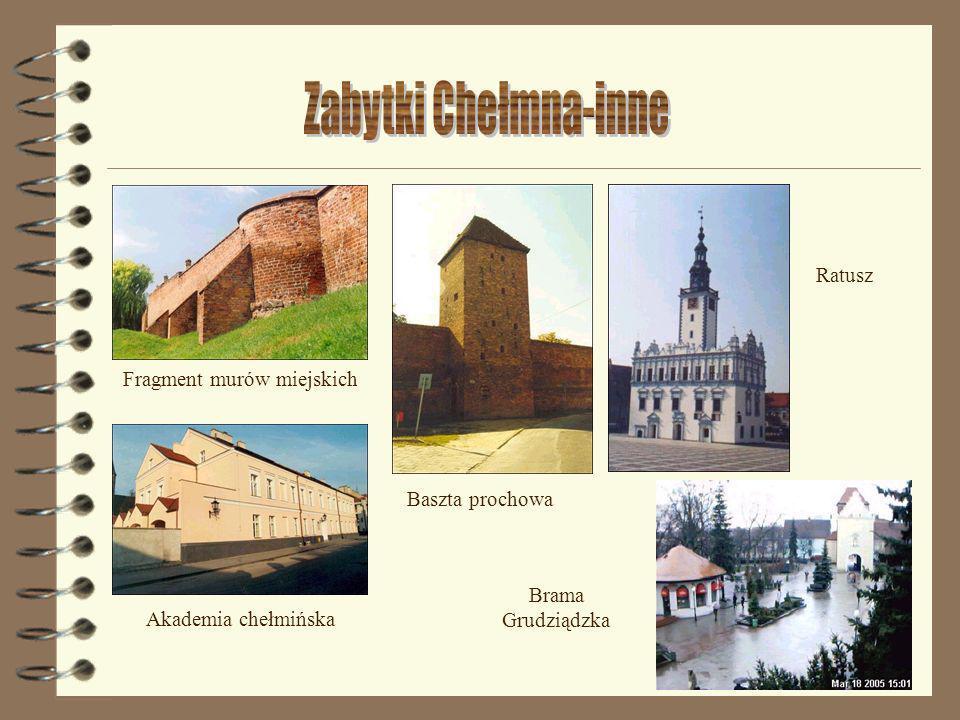 Fragment murów miejskich Akademia chełmińska Baszta prochowa Brama Grudziądzka Ratusz